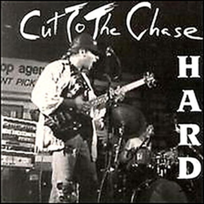 Cut To The Chase - - HARD album cover